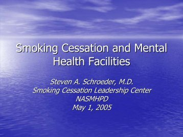 Smoking Cessation and Mental Health Facilities - National ...