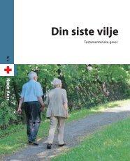 Din siste vilje, arv og minnegaver. PDF - Røde Kors