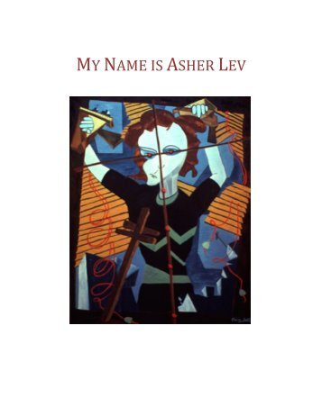 my name is asher lev a My name is asher lev plays through december 17 at 1st stage — 1524 spring hill road in tysons, va for tickets, call the box office at (703) 854-1856, or purchase them online.