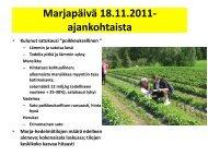 Kasvinsuojelupäivä 2011_Muuronen, ProAgria E-S - Marja- ja ...