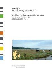 Forslag til Natura 2000-plan 2009-2015 Roskilde ... - Naturstyrelsen