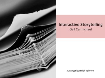 Interactive Storytelling - Gail Carmichael