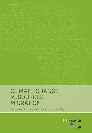 Climate Change resourCes migration - Heinrich Böll Foundation