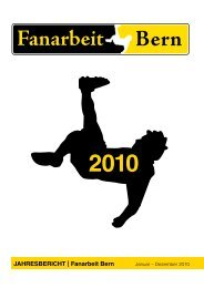 Jahresbericht   Fanarbeit bern - Fanarbeit Schweiz