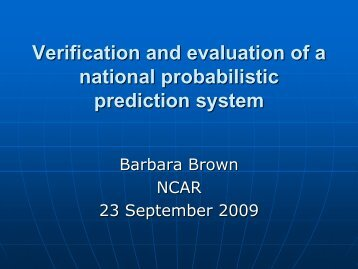 Verification and evaluation of a national probabilistic prediction system