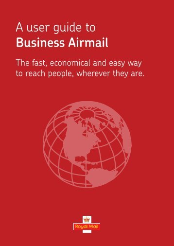 A user guide to Business Airmail - Royal Mail