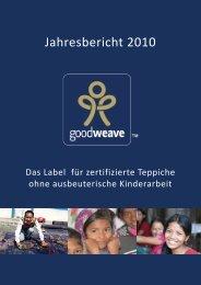 GoodWeave Jahresbericht 2010 (PDF-Datei, 2 MB)