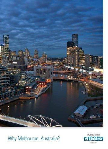 Why Melbourne, Australia Flagship Brochure - Invest Victoria