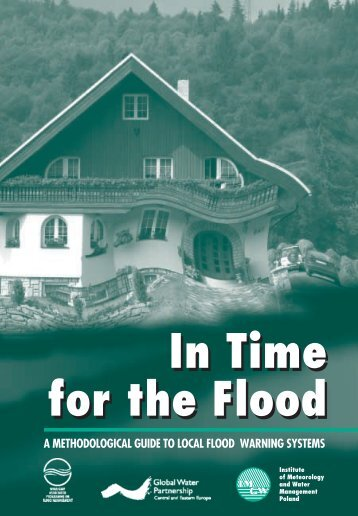 In Time for the Flood In Time for the Flood - Global Water Partnership