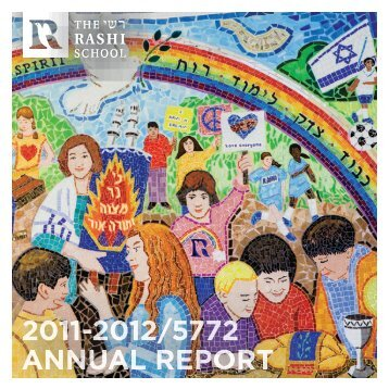 2011-2012/5772 ANNUAL REPORT - The Rashi School