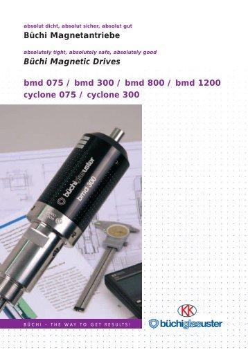 Büchi Magnetantriebe Büchi Magnetic Drives bmd 075 / bmd 300 ...