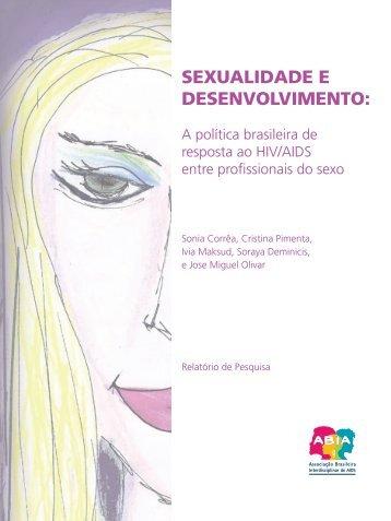 Sexualidade e desenvolvimento: a política brasileira de ... - Abia