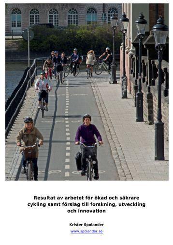 Resultat av arbetet för ökad och säkrare cykling samt förslag till ...