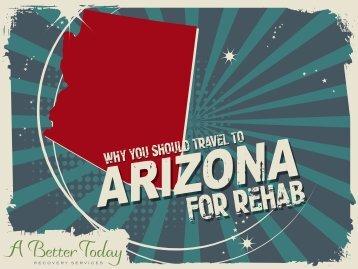 Why You Should Travel to Arizona for Rehab