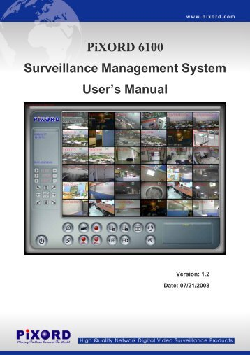 PiXORD 6100 Surveillance Management System User's Manual