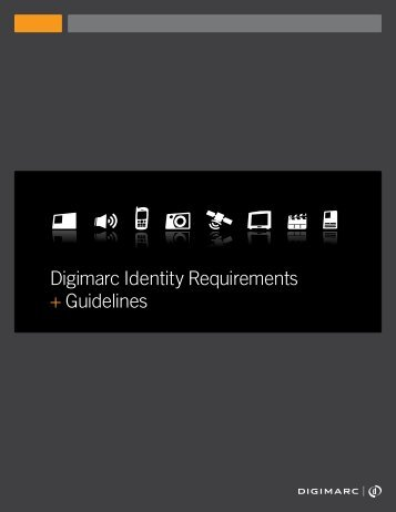 Digimarc Identity Requirements + Guidelines