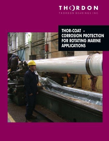 Thordon Ecuador: THOR-COAT - CORROSION PROTECTION FOR ROTATING MARINE APPLICATIONS