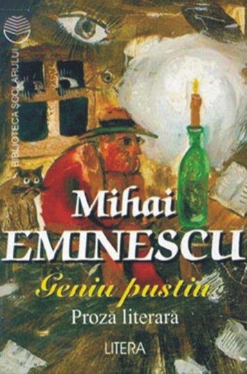 Eminescu Mihai – Geniu pustiu - Soroca