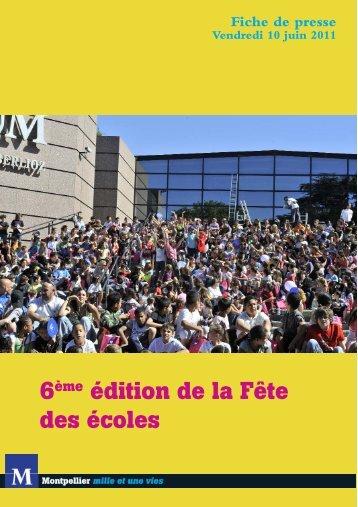 6ème édition de la Fête des écoles - Montpellier