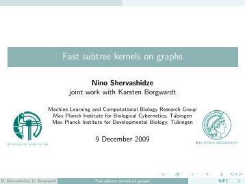 Fast subtree kernels on graphs - VideoLectures