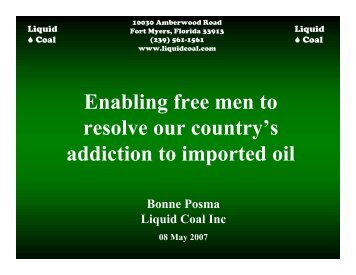 Enabling free men to resolve our country's addiction - Liquid Coal Inc