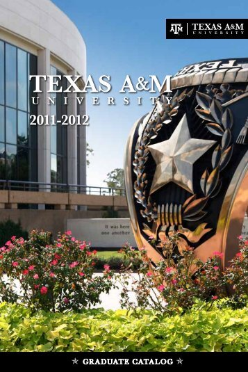 2011-2012 Graduate Catalog Downloadable .pdf - Catalogs - Texas ...
