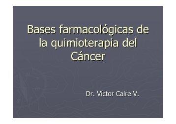 Bases farmacológicas de la quimioterapia del Cáncer