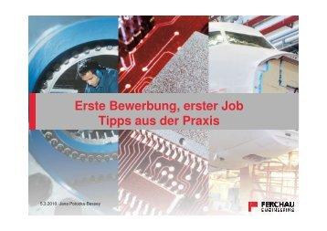 Erste Bewerbung, erster Job Tipps aus der Praxis - Rolf Schwermer