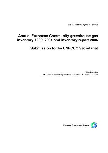 Annual European Community greenhouse gas inventory 1990 ...