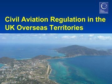 Civil Aviation Regulation in the UK Overseas Territories - eBace