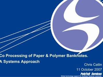 Co Processing of Paper & Polymer Banknotes. A Systems Approach