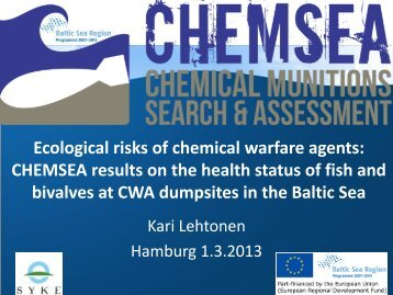 Ecological risks of chemical warfare agents: CHEMSEA results on ...