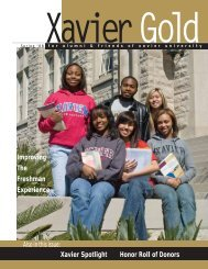 Xavier Spotlight Also in this issue - Xavier University of Louisiana