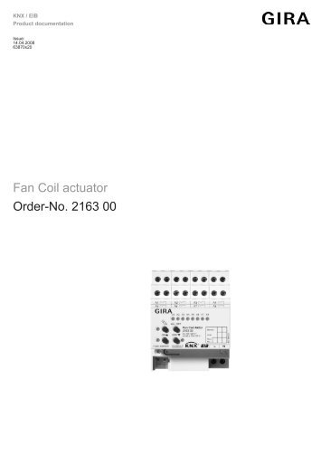 Fan Coil actuator Order-No. 2163 00 - Gira