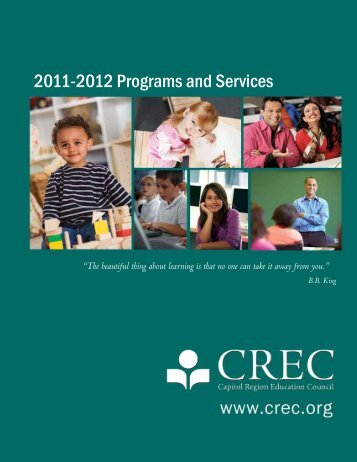 2011-2012 Programs and Services - Capitol Region Education ...