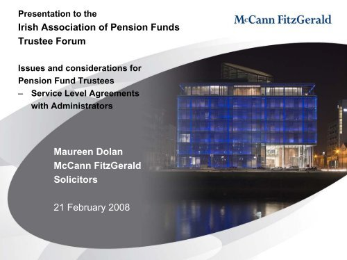 M Dolan presentation - Irish Association of Pension Funds