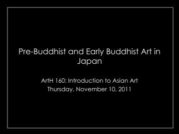 Pre-Buddhist and Early Buddhist Art in Japan