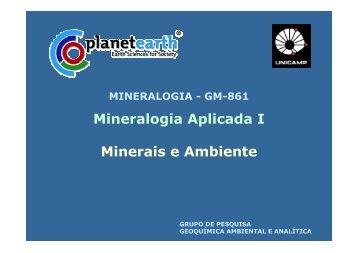 Mineralogia Aplicada I Minerais e Ambiente