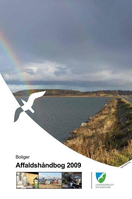 Affaldshåndbog 2009 - Tankegang