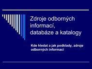 Zdroje odborných informací, databáze a katalogy - Lide na UHK