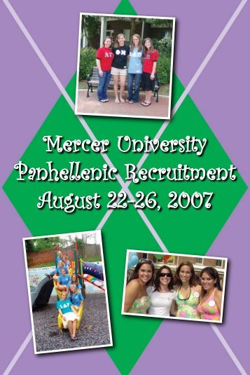 Mercer University Panhellenic Recruitment August 22-26, 2007