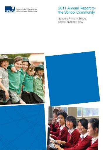 2011 Annual Report to the School Community - Sunbury Primary ...