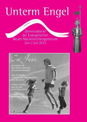 Gemeindebrief Juni-Juli 2012.indd - Neue Marienkirchengemeinde