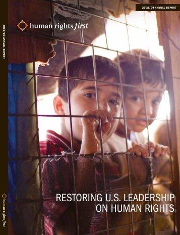 RestoRing U.s. LeadeRship on hUman Rights - Human Rights First