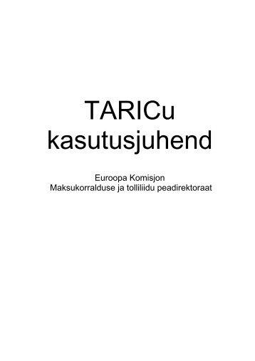 TARICi kasutusjuhend - Maksu- ja Tolliamet