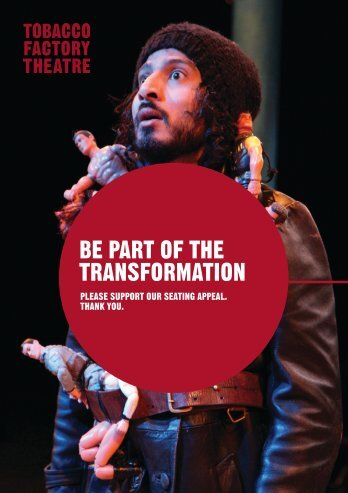 BE PART OF THE TRANSFORMATION - Tobacco Factory Theatre