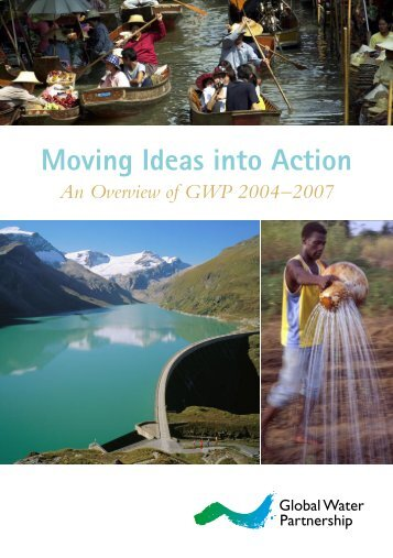 Moving Ideas to Action - Global Water Partnership
