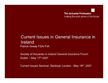Current Issues in General Insurance in Ireland - Society of Actuaries ...