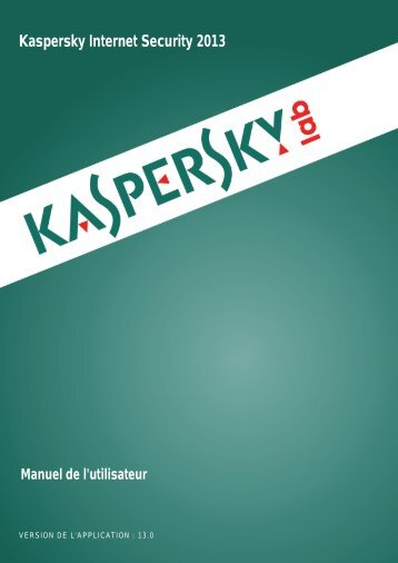 Kaspersky Internet Security 2013 - Kaspersky Lab