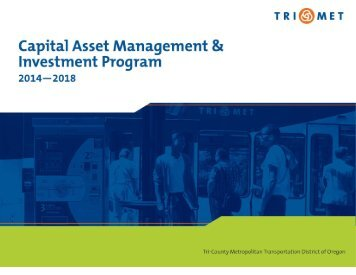 Adopted FY 2014 Capital Asset Management & Investment ... - TriMet